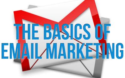 The Basics of Email Marketing