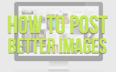 How to Post Better Images Online