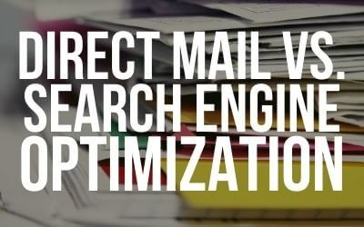 Direct Mail vs Search Engine Optimization